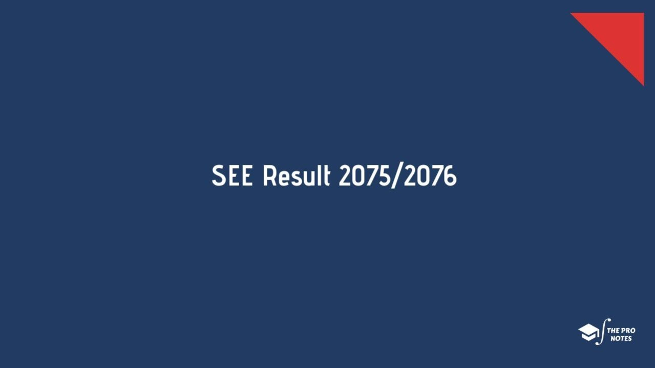 SEE Result 2076 | The Pro Notes