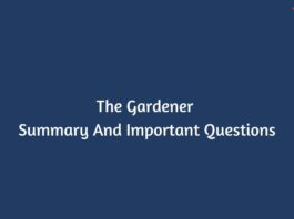 The Gardener Summary And Important Questions