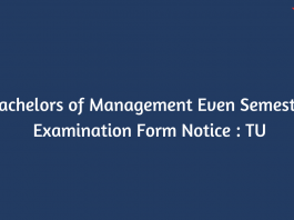 Bachelors of Management Even Semester Examination Form Notice : TU