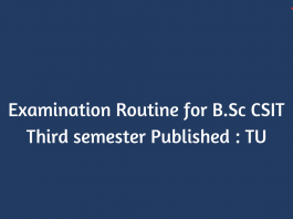Examination Routine for B.Sc CSIT Third semester Published : TU