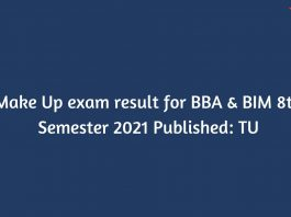 Make Up exam result for BBA & BIM 8th Semester 2021 Published: TU